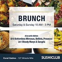 Sushiclub - Brunch - A la carte dishes. 15$ Bottomless Mimosas, Bellinis, Prosecco. 2x1 Bloody Marys & Sangria